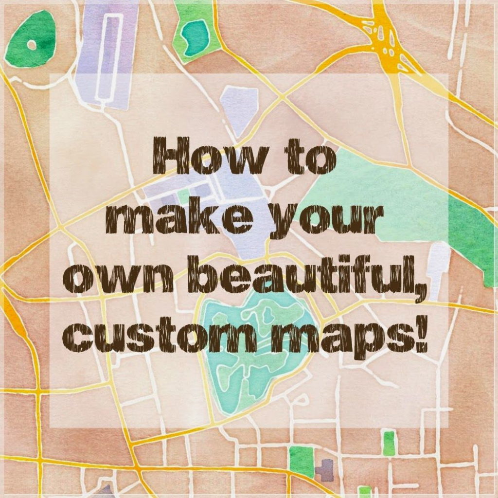 How To Make Beautiful Custom Maps To Print, Use For Wedding Or Event for Printable Maps For Invitations